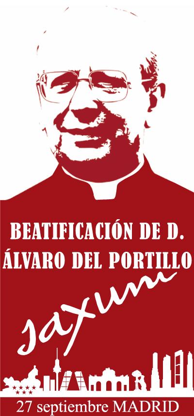 don alvaro del portillo saxum beatificacion viaje
