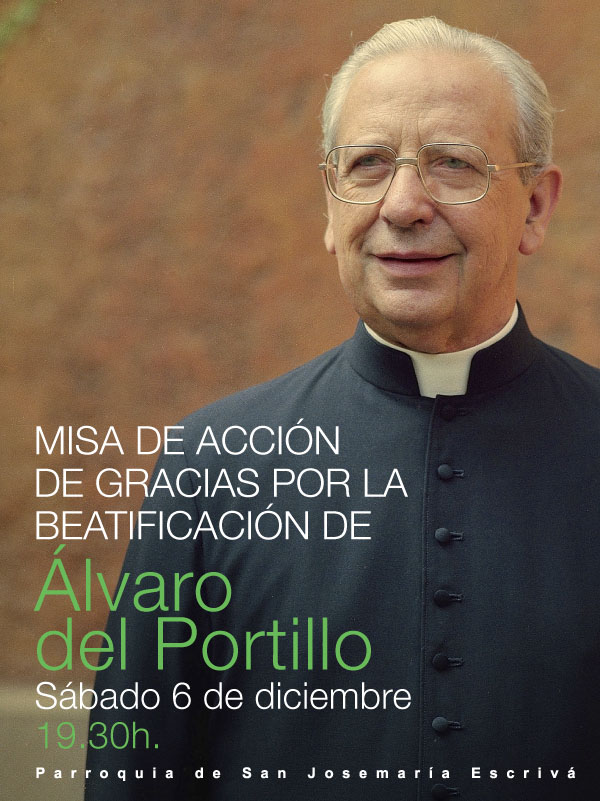 Misa de Accion de Gracias Alvaro del portillo