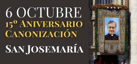 6 octubre aniversario canonizacion san josemaria